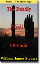 The Deadly Trail of Gold Novel Cover